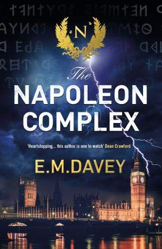 The Napoleon Complex (Book 2 in The Book of Thunder series) By E.M. Davey