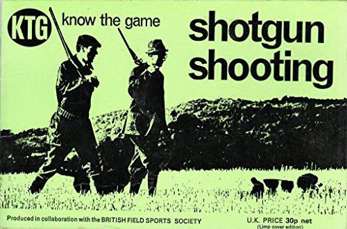 Shotgun Shooting By British Field Sports Society