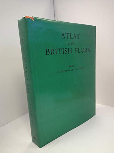 Atlas of the British Flora By Edited by Franklyn Perring