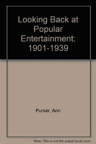 Looking Back at Popular Entertainment By Ann Purser