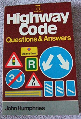 Highway Code By John Humphries