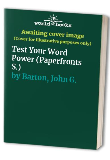 Test Your Word Power by John G. Barton