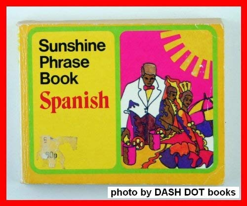 Sunshine Spanish Phrase Book By Victoria Stone