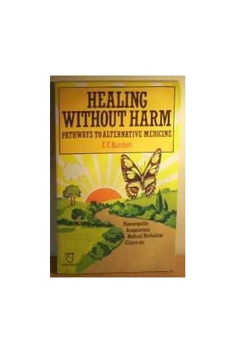 Healing without Harm By E.G. Bartlett