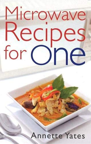 Microwave Recipes For One (Right Way S) By Annette Yates