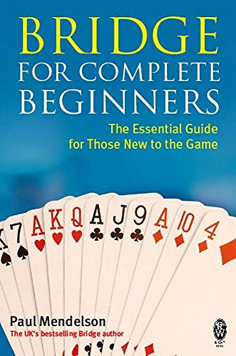 Bridge for Complete Beginners by Paul Mendelson