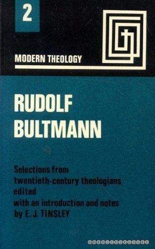 Rudolf Bultmann By Edited by E.J. Tinsley