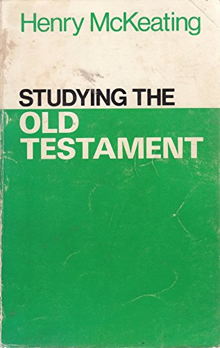 Studying the Old Testament By Henry McKeating