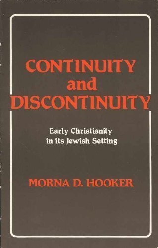 Continuity and Discontinuity By Morna D. Hooker