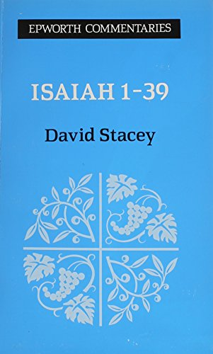 Isaiah 1-39 By David Stacey