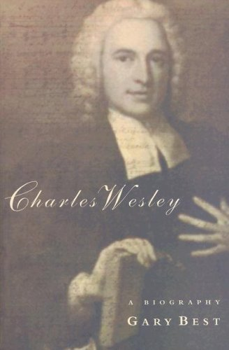 Charles Wesley By Gary Best