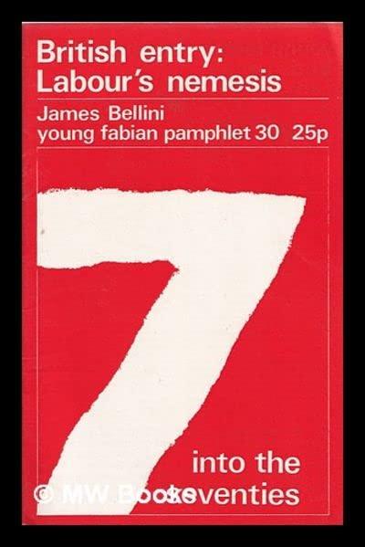 British Entry: Labour's Nemesis by James Bellini