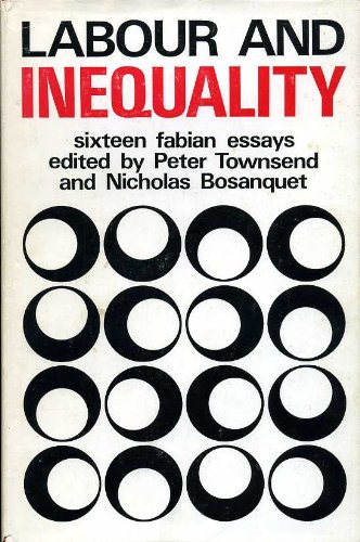 Labour and Inequality by Peter Townsend