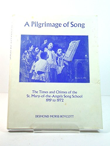 Pilgrimage of Song By Desmond Morse-Boycott