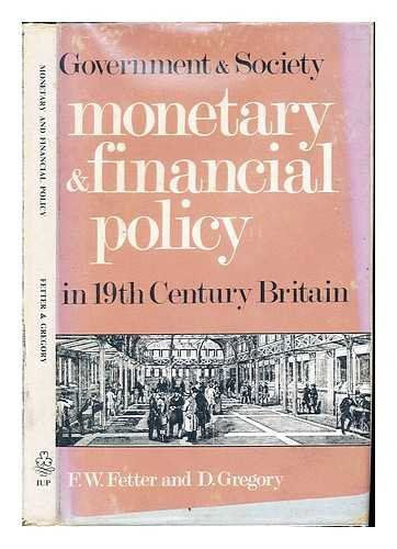 Monetary and Financial Policy By Frank Whitson Fetter