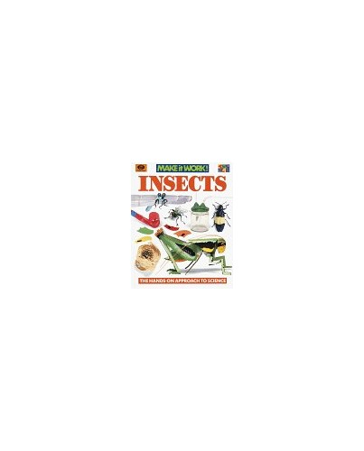 Insects (Make It Work! Science (Hardcover World)) By Andrew Haslam