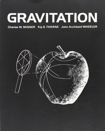Gravitation By Charles W. Misner