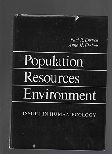Population, Resources, Environment By Paul R. Ehrlich