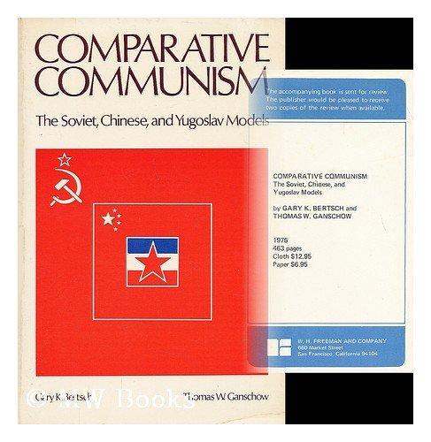 Comparative Communism By Gary K. Bertsch