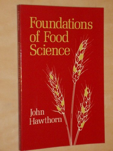 Foundations of Food Science By J. Hawthorn