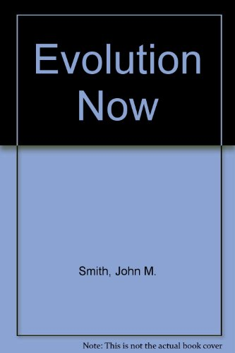 Evolution Now By John M. Smith