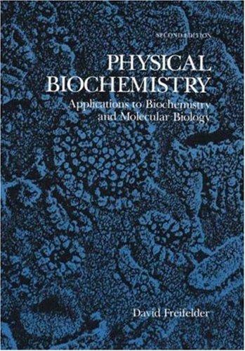 Physical Biochemistry By David Freifelder
