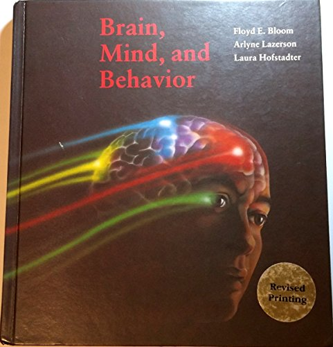 Brain, Mind and Behaviour By Floyd E. Bloom, MD