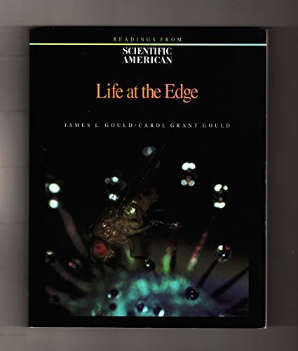 Life at the Edge By Edited by James L. Gould