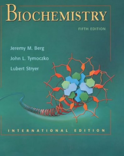 Biochemistry By Edited by Jeremy M. Berg