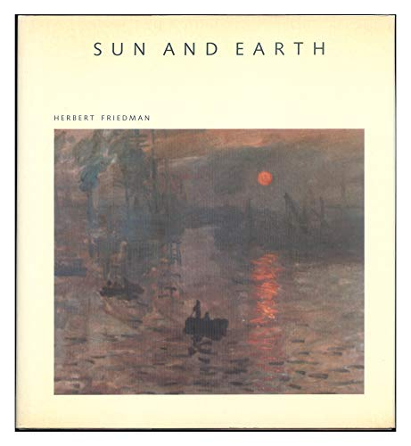 Sun and Earth By Herbert Friedman