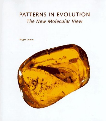 Patterns in Evolution By Roger Lewin