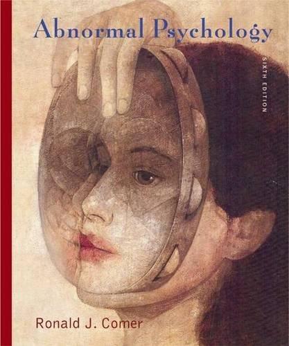 Abnormal Psychology By R. Comer
