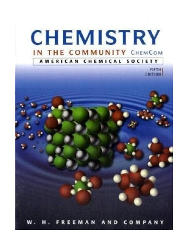 Chemistry in the Community By American Chemical Society