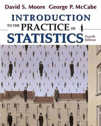 Introduction to the Practice of Statistics By David S. Moore