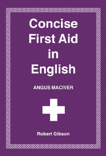 Concise First Aid in English By Angus Maciver
