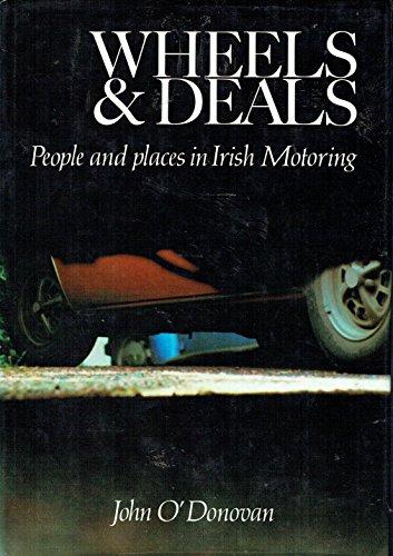 Wheels and Deals By John O'Donovan