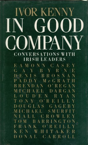In Good Company By Ivor Kenny