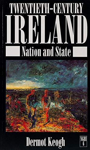 Twentieth-century Ireland By Dermot Keogh