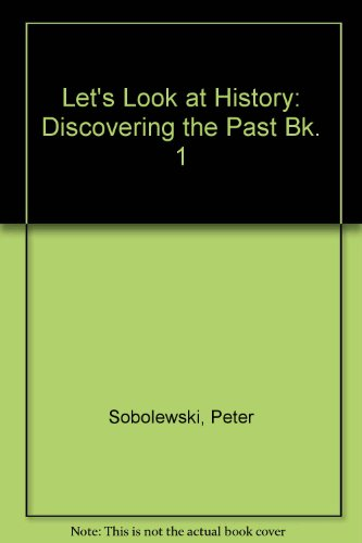 Let's Look at History By Peter Sobolewski