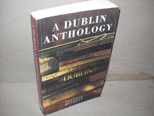 A Dublin Anthology By Douglas Bennett