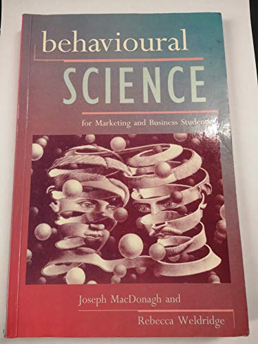 Behavioural Science for Business and Marketing Students By Joseph MacDonagh