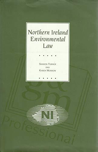 Northern Ireland Environmental Law By Sharon Turner