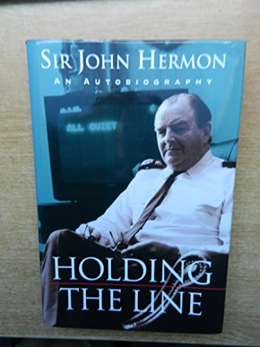 Holding the Line By John Hermon