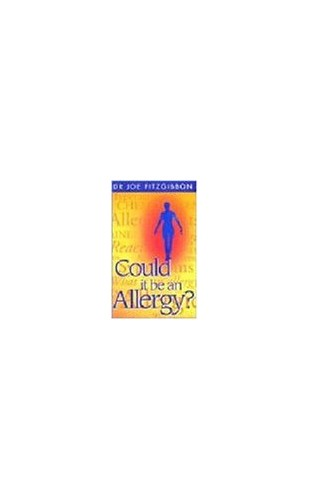Could it be an Allergy? By Joe Fitzgibbon