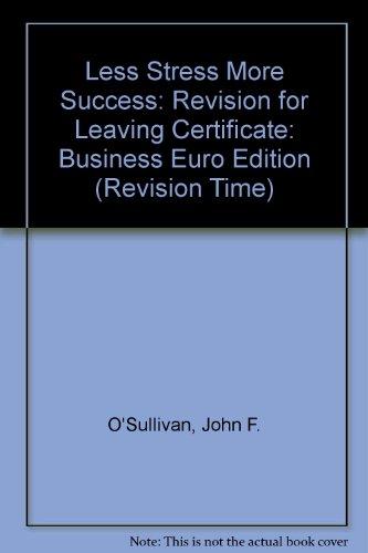 Less Stress More Success By John F. O'Sullivan