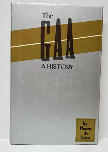 The GAA By Marcus De Burca