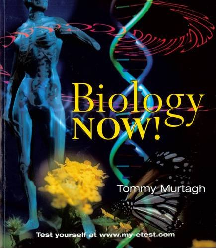 Biology Now! By Tommy Murtagh