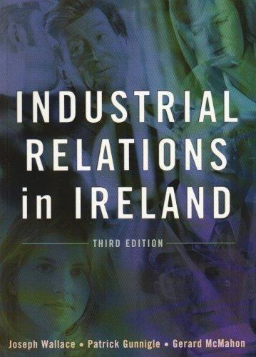 Industrial Relations in Ireland By Patrick Gunnigle
