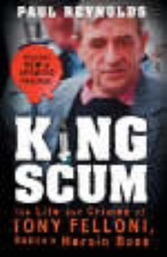 King Scum By Paul Reynolds