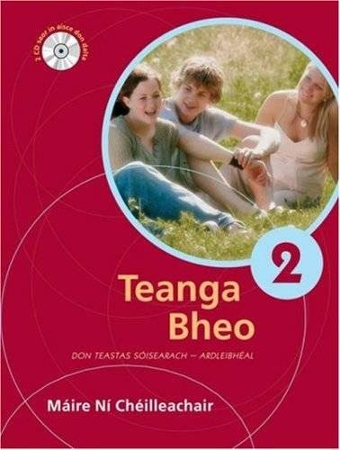 Teanga Bheo 2 By Maire Ni Cheilleachair